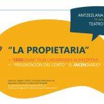 Teatro: «La propietaria» +  Cortometraje: «El incendiario»