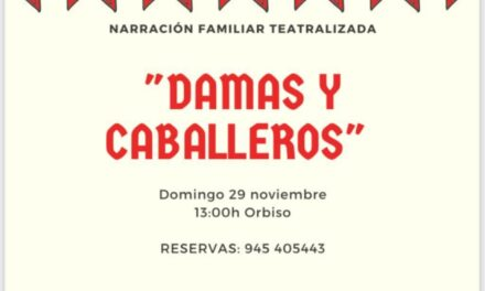 «Damas y caballeros» Narración familiar teatralizada