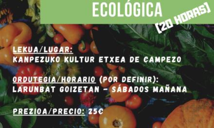 Curso de horticultura ecológica – Nekazaritza ekologikoa ikastaroa