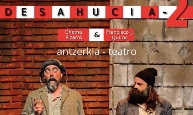 Antzerkia – Teatro: Desahucia2