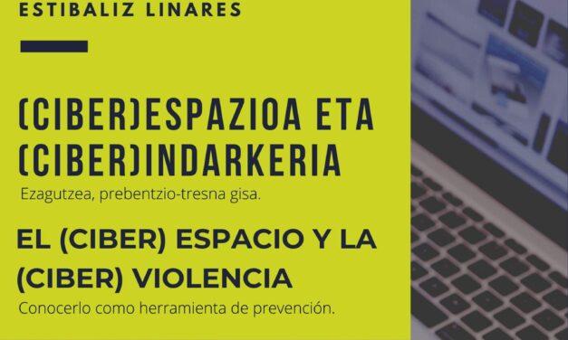 El (ciber)espacio y la (ciber)violencia. Formación para familias – Familientzako formazioa