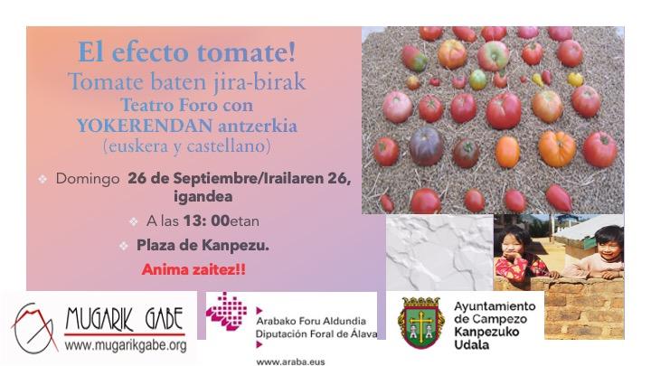 Teatro – Antzerkia: el efecto tomate! Tomate baten jiea-birak. (Irailak 26 de septiembre)