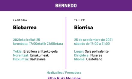 Taller-Lantegia: Biorrisa/Biobarrea (Bernedo,  Irailak 25 de septiembre)