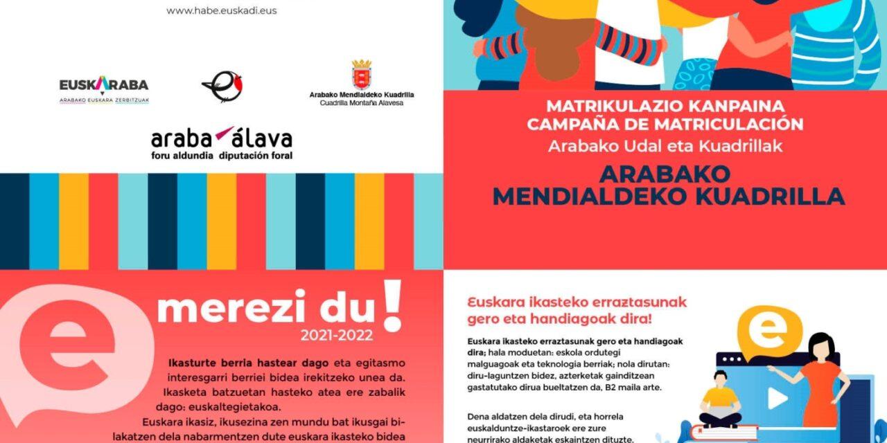 Euskara ikasteko matrikulazio kanpaina. Campaña de matriculación para aprender euskera.