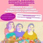 Jornada-Jardunaldia: Cambio climático, soberanía alimentaria y feminismo (Bernedo, urriak 1 de octubre)